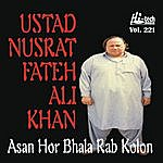 Ustad Nusrat Fateh Ali Khan Asan Hor Bhala Rab Kolon Vol. 221