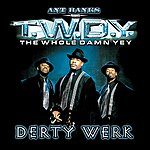 Ant Banks Ant Banks Presents Twdy Derty Werk (Explicit)