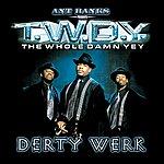 Ant Banks Ant Banks Presents Twdy Derty Werk (Explicit)