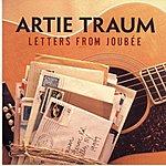 Artie Traum Letters From Joubee
