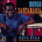 Mongo Santamaria Afro Blue - The Picante Collection