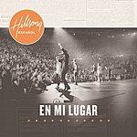 Hillsong En MI Lugar (Live)