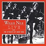 Willie Nile Live From The Streets Of New York