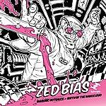 Zed Bias Biasonic Hotsauce - Birth Of The Nanocloud
