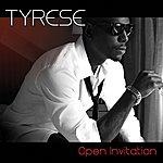 Tyrese Open Invitation