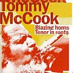 Tommy McCook Blazing Horns / Tenor In Roots