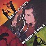 Blake Aaron Bringin' It Back