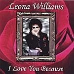 Leona Williams I Love You Because