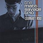 Matt Savage Quantum Leap