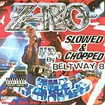 Z-Ro Vs. The World: Slowed And Chopped