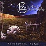 Rocket Scientists Revolution Road