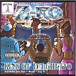 Z-Ro King Of Da Ghetto