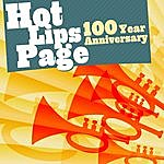 Hot Lips Page Hot Lips Page - 100 Year Anniversary