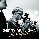 Gerry Mulligan Gerry Mulligan - Classic Years