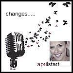 April Start Changes