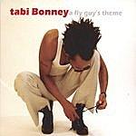 Tabi Bonney A Fly Guy's Theme