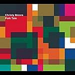 Christy Moore Folk Tale