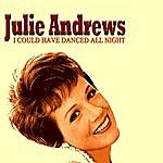 Julie Andrews I Could Have Danced All Night