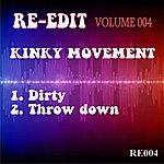 Kinky Movement Re-Edit Volume 004