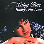 Patsy Cline Hungry For Love