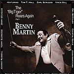 """Benny Martin """"Big Tiger"""" Roars Again Part 1"""