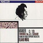 Eliahu Inbal Mahler: Symphonies 9 & 10 (Adagio)