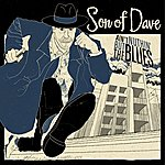 Son Of Dave Ain't Nuthin' But The Blues