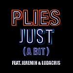 Plies Just (A Bit) [Feat. Jeremih & Ludacris]