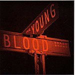 Youngblood Brass Band Word On The Street