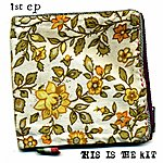 This Is The Kit 1st Ep