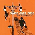 Roy Eldridge Swing Goes Dixie (Bonus Track Version)
