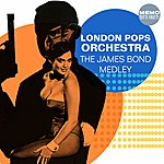 The London Pops Orchestra The James Bond Medley