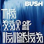 Bush The Sea Of Memories (Deluxe)