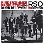 Kinderzimmer Productions Gegen Den Strich - Live Mit Dem Rso Des Orf