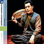 Alim Qasimov Azerbaijan - Azerbaidjan: The Art Of Mugham (Collection Ocora Radio-France)
