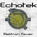 Echotek Elektron Fever