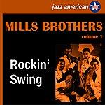 The Mills Brothers Rockin' Swing