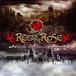 Red Rose Live The Life You've Imagined