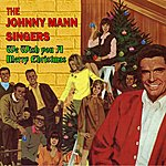The Johnny Mann Singers We Wish You A Merry Christmas
