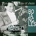 Barney Bigard Bojangles
