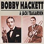 Bobby Hackett Bobby Hackett & Jack Teagarden