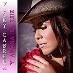 Vicky Cabrera Y Apaga La Luz