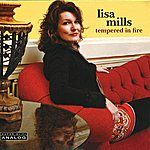 Lisa Mills Tempered In Fire