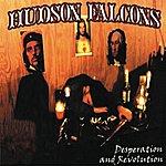 Hudson Falcons Desperation & Revolution