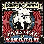 Screeching Weasel Carnival Of Schadenfreude