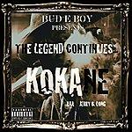 Kokane The Legend Continues