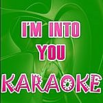 Official I'm Into You (In The Style Of Jennifer Lopez Ft. LIL Wayne) (Karaoke)