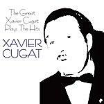 Xavier Cugat The Great Xavier Cugat Plays The Hits