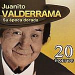 Juanito Valderrama Juanito Valderrama, Su Época Dorada. 20 Éxitos