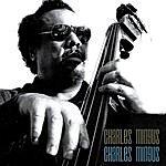 Charles Mingus Charles Mingus